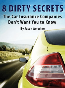 Eight Secrets Car Insurance Companies Don't Want You to Know
