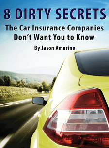 8 Dirty Secrets the Car Insurance Companies Don't Want You to Know